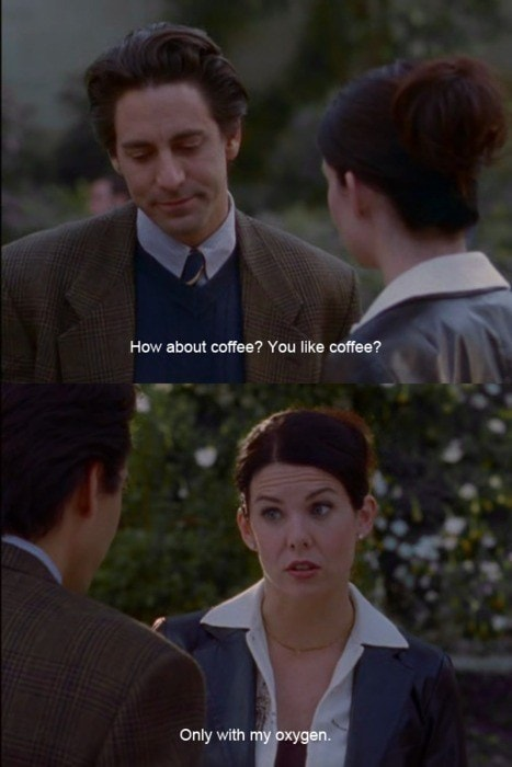 Coffee Quote Gilmore Girls