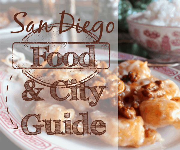 San Diego Food and City Guide