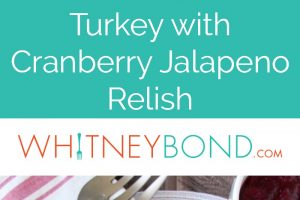 A whole oven roasted turkey is sliced and served with cranberry jalapeno relish for a sweet and spicy kick to Thanksgiving!