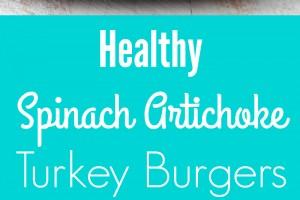 Healthy Spinach Artichoke Turkey Burger Recipe