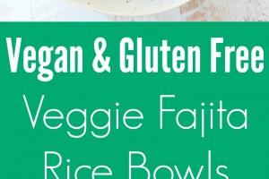 Vegan Fajita Rice Bowls Recipe