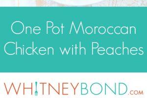 One Pot Moroccan Chicken and Peaches Recipe