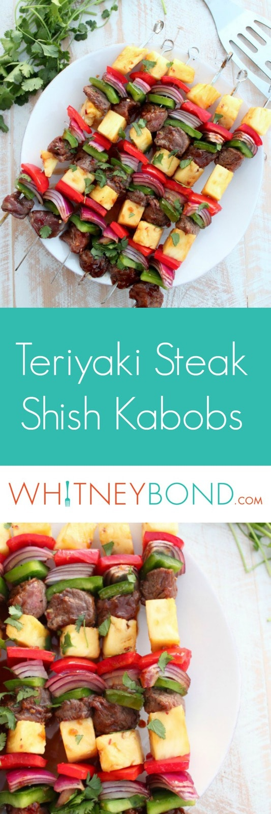 Teriyaki Steak Shish Kabob Recipe - WhitneyBond.com