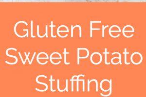 Gluten Free Sweet Potato Stuffing in Orange Casserole Dish