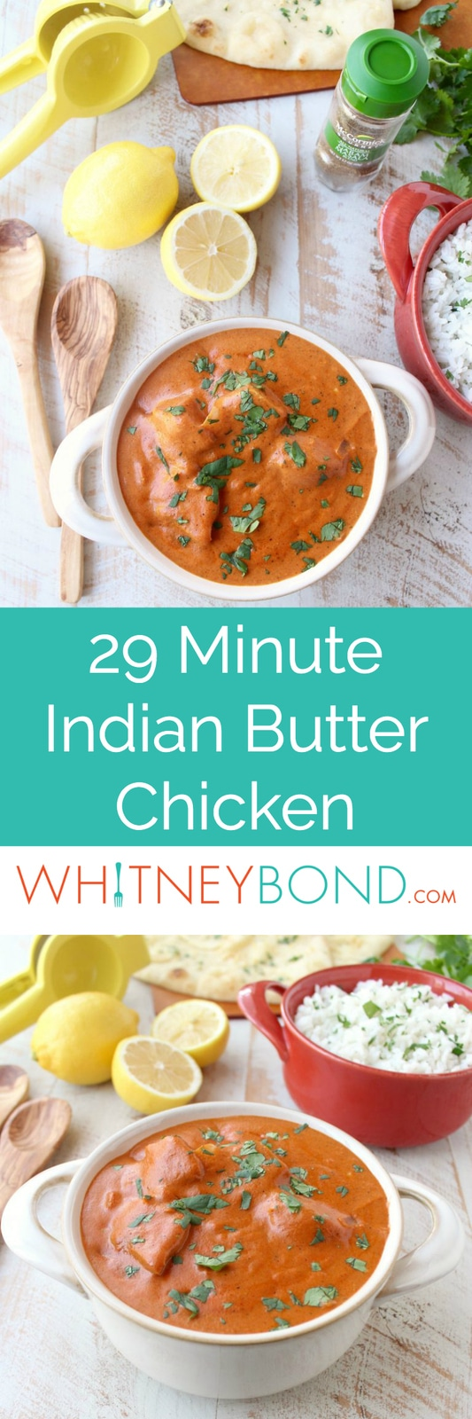 This 29 Minute Indian Butter Chicken recipe is a quick & easy twist on a classic Indian dish that's perfect served with cilantro rice & garlic naan!