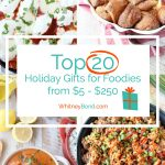 Top Holiday Gifts for Foodies
