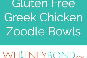 """Greek chicken sliced in bowl with zucchini noodles and tomato cucumber salsa with text overlay """"gluten free greek chicken zoodle bowls whitneybond.com"""""""