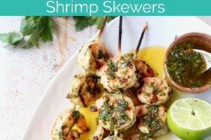 Grilled Chimichurri Shrimp Skewers