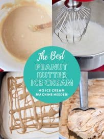 collage of images showing how to make peanut butter ice cream without a machine